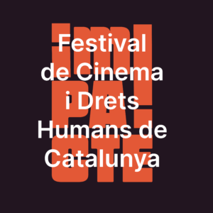 Impacte-festival-cinema-drets-humans-catalunya